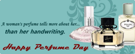 Happy Perfume Day Wishes Quotes